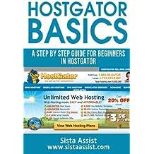 HostGator Basics: A Step By Step Guide For Beginners In HostGator (Sista Assist Affiliate Basics)