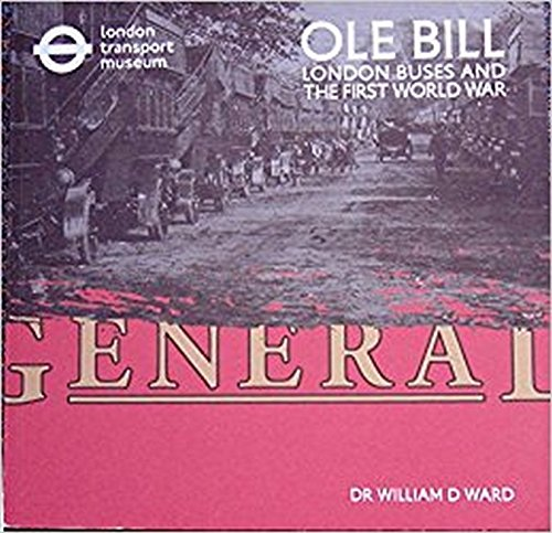 Ole Bill: London Buses and the First World War