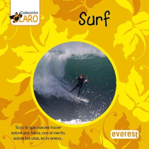 Surf: Todo lo que puedes hacer sobre una tabla, con el viento, sobre las olas, en la arena... Colección ¡Claro!: Amazon.es: Harrison Ingrid, Heinrich Yvonne ...