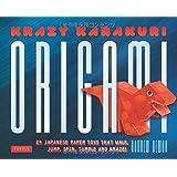 Krazy Karakuri Origami Kit: Japanese Paper Toys That Walk, Jump, Spin, Tumble-And Amaze!