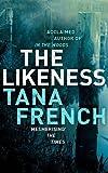 By Tana French: The Likeness: A Novel