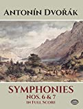 Symphonies Nos. 6 and 7 in Full Score (Dover Music Scores)