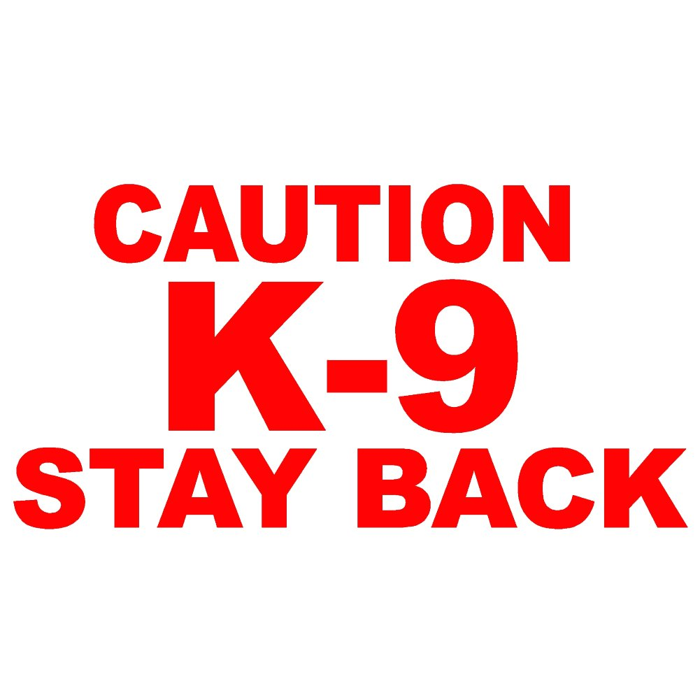 Amazon com caution k 9 stay back v1 vinyl decal size 6 color red windows walls bumpers laptop lockers etc automotive