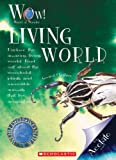 Living World, Gerald Chesire, 0531240266