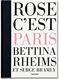 Bettina Rheims, Serge Bramly - Rose, c'est Paris, Bettina Rheims and Serge Bramly, 3836520133