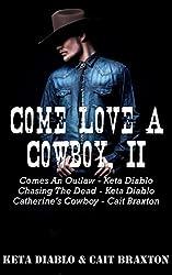 Come Love A Cowboy, II