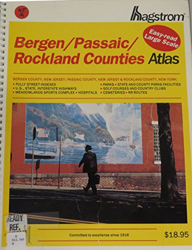 Hagstrom Bergen/Passaic/Rockland Counties Atlas (HAGSTROM BERGEN, PASSAIC, ROCKLAND COUNTIES ATLAS LARGE SCALE EDITION)