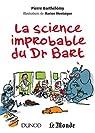 La science improbable du Dr Bart par Barthélémy