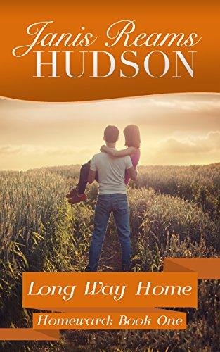 Long Way Home: The Homeward Series - Book One (Homeward Hearts)