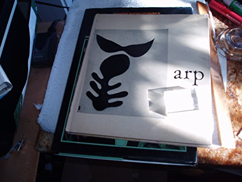 Arp, the Art Work of Jean (Hans) Arp, by the Museum of Modern Art New York