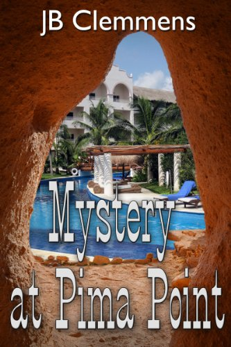 Book: Mystery at Pima Point (Lieutenant James mysteries) by JB Clemmens