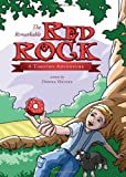 The Remarkable Red Rock, Donna Deines, 1607996669