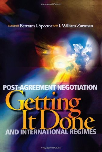 Getting it Done: Post-Agreement Negotiation and International Regimes