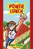 Power Lunch Book 1: First Course, J. Torres, 1934964700