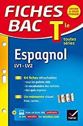 Fiches bac Espagnol Tle (LV1 & LV2): fiches de révision - Terminale toutes séries
