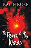 img - for The Power of My Words book / textbook / text book