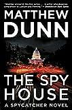 The Spy House: A Will Cochrane Novel (Spycatcher Book 5)