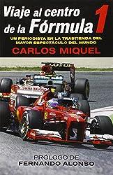 Viaje al Centro de la Formula 1