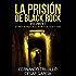 La prisión de Black Rock. Volumen 7 (Spanish Edition)