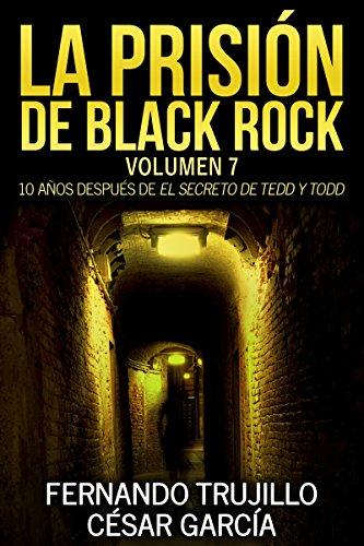 La prisión de Black Rock. Volumen 7 (Spanish Edition) (Black And Spanish)