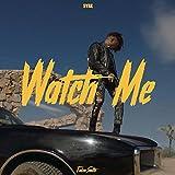 Watch Me [Clean]