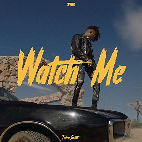 Watch Me [Explicit]