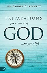 Preparations for a Move of God ... In Your Life
