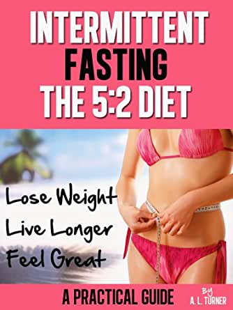Intermittent Fasting - The 5:2 Diet
