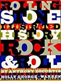 img - for Anthony Decurtis: The Rolling Stone Illustrated History of Rock and Roll : The Definitive History of the Most Important Artists and Their Music (Paperback); 1992 Edition book / textbook / text book