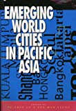 Emerging World Cities in Pacific Asia, Lo, Fu-chen, 9280809075