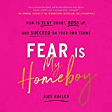 Fear Is My Homeboy