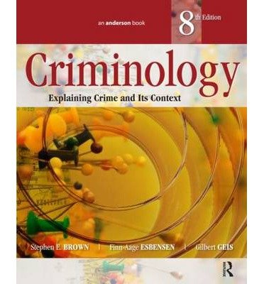 Explaining Crime and Its Context Criminology (Paperback) - Common