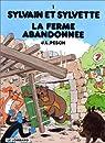 Sylvain et Sylvette, tome 1 : La ferme abandonnée par Pesch