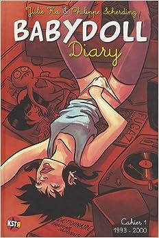 Babydoll Diary : Cahier 1, 1993-2000