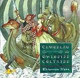 Chwedlau o'r Gwledydd Celtaidd (English, Welsh and Welsh Edition)