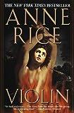 Violin, Anne Rice, 0345389425