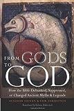 From Gods to God, Avigdor Shinan and Yair Zakovitch, 0827609086