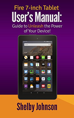 amazon com fire 7 inch tablet user s manual guide to unleash the rh amazon com kindle fire 7 user manual kindle fire hd 7 user manual free download