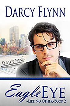 Eagle Eye (Like No Other Series Book 2) by [Flynn, Darcy]