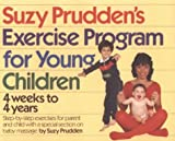 Suzy Prudden's Exercise Program for Young Children, Suzy Prudden, 0894803719