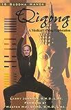 18 Buddha Hands Qigong - A Medical I Ching Exploration