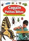 Copain des petites bêtes : Le Guide du petit entomologiste par Rogez