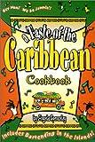 A Taste of the Caribbean Cookbook, Angela E. Spenceley, 0970216815