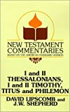 I and II Thessalonians, I and II Timothy, Titus and Philemon, David Lipscomb and J. W. Shepherd, 0892254424