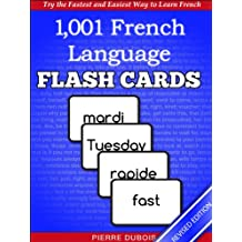 1,001+ French Language Flash Cards: The Fastest Way to Get Started in French [2013 Revised Edition] (Learn to Speak...Series)