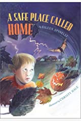 A Safe Place Called Home Hardcover
