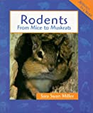 Rodents, Sara Swan Miller, 0531114880
