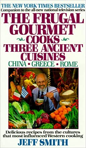 The Frugal Gourmet Cooks Three Ancient Cuisines