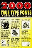 2000 True Type Fonts & 5000 Clip Art Images