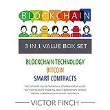 Blockchain: 3 Manuscripts - Blockchain Technology, Bitcoin (Digital Currencies), Smart Contracts